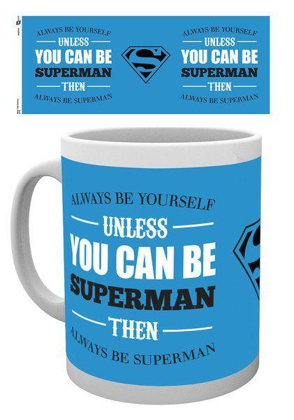 DC Comics Tasse Superman Be Yourself